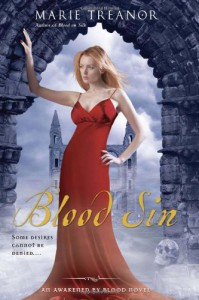 Blood Sin: An Awakened By Blood Novel - Marie Treanor