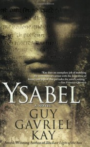 Ysabel - Guy Gavriel Kay