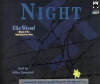 Night - Elie Wiesel, Jeffrey Rosenblatt