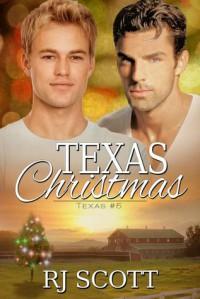 Texas Christmas (Texas #5) - R.J. Scott