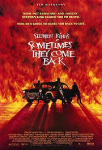 Sometimes They Come Back - Stephen King