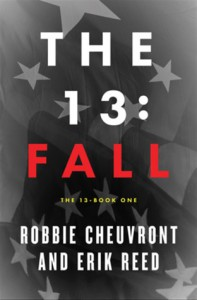 The 13: Fall - Robbie Cheuvront, Erik Reed, Shawn Allen