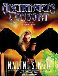 Archangel's Consort  - Nalini Singh, Justine Eyre
