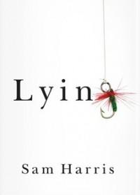 Lying - Sam Harris, Annaka Harris