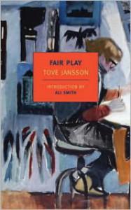 Fair Play - Tove Jansson, Ali Smith, Thomas Teal