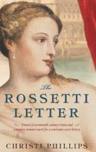 The Rossetti Letter - Christi Phillips