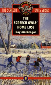 The Screech Owls' Home Loss - Roy MacGregor