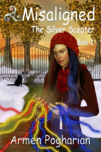 Misaligned:  The Silver Scepter (Misaligned, #2) - Armen Pogharian