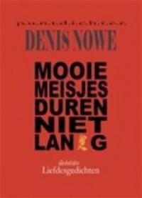 Mooie meisjes duren niet lang - Denis  Nowé