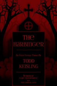 The Harbinger - Todd Keisling