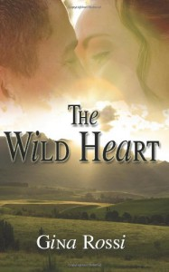 The Wild Heart - Gina Rossi