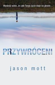 Przywróceni - Jason Mott, Barbara Budrecka