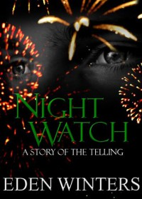 Night Watch - Eden Winters