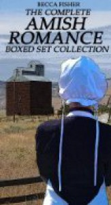 The Ultimate Amish Romance Boxed Set Collection (1-8) - Becca Fisher