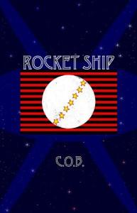 Rocket Ship - C.O.B.