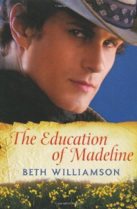 The Education of Madeline - Beth Williamson
