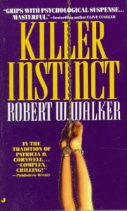 Killer Instinct - Robert W. Walker