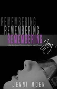 Remembering Joy - Jenni Moen