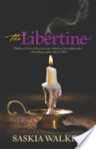 The Libertine - Saskia Walker