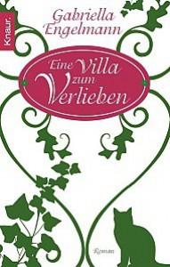 Eine Villa zum Verlieben - Gabriella Engelmann