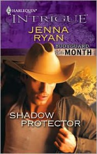 Shadow Protector (Bodyguard of the Month #9) (Harlequin Intrigue #1227) - Jenna Ryan