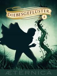 Diebesgeflüster - Band 4 - Angelika Diem;Serena Hirano;Barbara Schinko;Isabelle Wallat