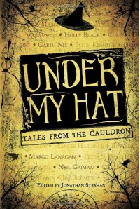 Under My Hat: Tales from the Cauldron - Jonathan Strahan