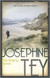 The Singing Sands - Josephine Tey