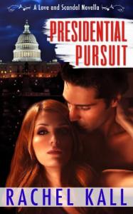 Presidential Pursuit - Rachel Kall