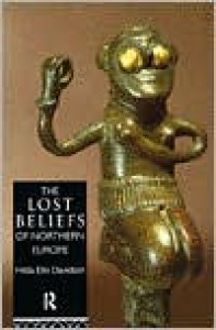 The Lost Beliefs of Northern Europe - Hilda Ellis Davidson