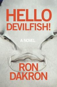 Hello Devilfish! - Ron Dakron