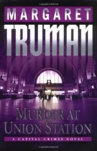 Murder at Union Station - Margaret Truman