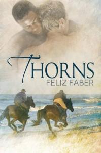 Thorns - Feliz Faber