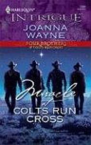 Miracle At Colts Run Cross (Four Brothers of Colts Run Cross #5) - Joanna Wayne
