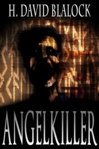 AngelKiller - H. David Blalock