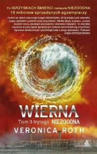 Wierna (Niezgodna, #3) - Veronica Roth