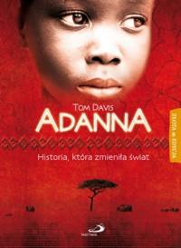 Adanna. Historia, która zmieniła świat - Tom Davis