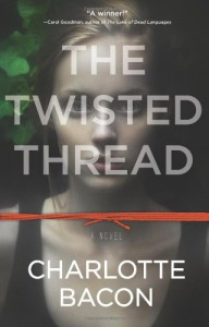 The Twisted Thread - Charlotte Bacon