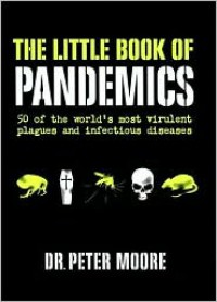 The Little Book of Pandemics - Peter  Moore