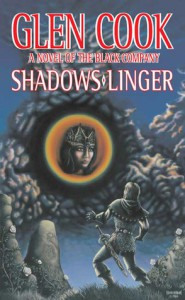 Shadows Linger: (The Chronicle of the Black Company, #2) - Glen Cook