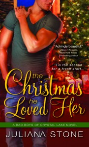 The Christmas He Loved Her (Bad Boys of Crystal Lake, #2) - Juliana Stone