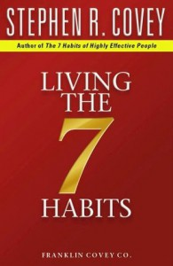 Living The 7 Habits - Stephen R. Covey