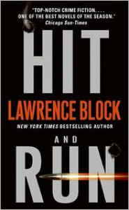 Hit and Run (Keller Series #4) - Lawrence Block