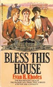Bless This House - Evan H. Rhodes