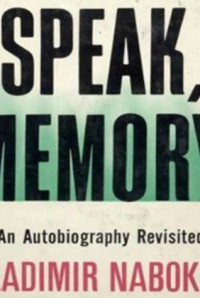 Speak Memory: An Autobiography Revisited - Vladimir Nabokov, Stefan Rudnicki
