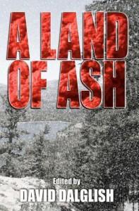 A Land of Ash - David Dalglish,  David McAfee,  Daniel Arenson,  Robert K. Duperre,  Michael Crane,  John Fitch V.