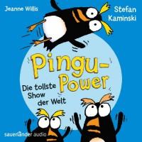 Pingu-Power: Die tollste Show der Welt - Jeanne Willis