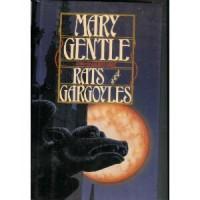 Rats and Gargoyles - Mary Gentle