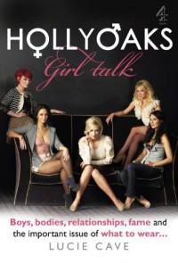 Hollyoaks Girl Talk - Lucie Cave