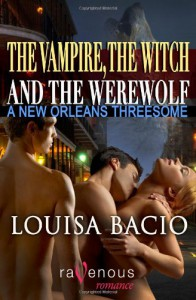 A New Orleans Threesome - Louisa Bacio